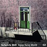 Frank Kunert: Verkehrte Welt / Topsy-Turvy World