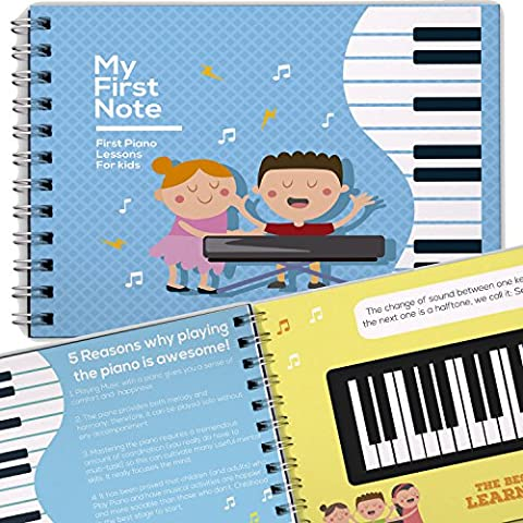MY FIRST PIANO LESSON: Learn How to Play the Keyboard for Kids, Notes, and Songs for Children and Toddlers, Lessons for Beginners and Children's Gifts, Music Educational Books for Beginning
