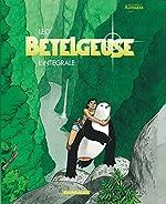 Bételgeuse - Intégrale - tome 1 - Betelgeuse - Intégrale de Léo