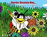 Bertie Bumble Bee: Troubled by the Letter