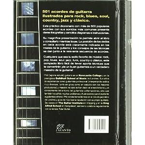 La biblia del guitarrista: 501 acordes de guitarra ilustrados para rock, blues, soul, country, jazz y clásico