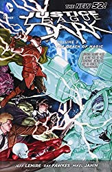 Justice League Dark Vol. 3: The Death of Magic (The New 52) by Jeff Lemire (2014-02-04)