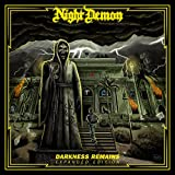 Night Demon: Darkness Remains-Expanded Edition (DigiPak + Bonus CD) (Audio CD)