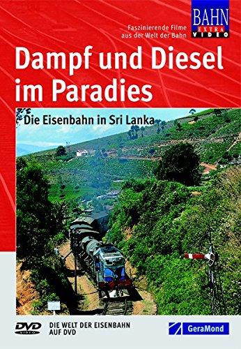 Dampf und Diesel im Paradies