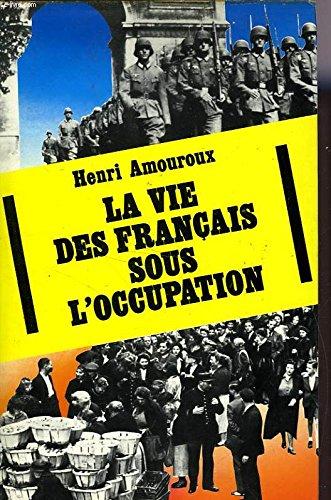 La Vie des Français sous l'Occupation (Club pour vous Hachette)
