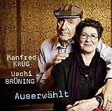 Auserwählt - Manfred Krug & Uschi Brüning