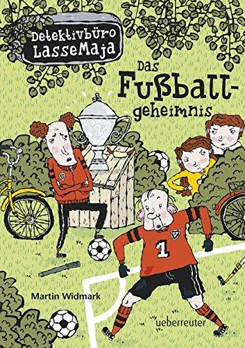 Das Fußballgeheimnis: Detektivbüro LasseMaja Bd.11: Alle Infos bei Amazon
