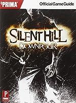 Silent Hill Downpour - Prima Official Game Guide de Nick von Esmarch