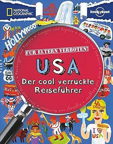 Für Eltern verboten: USA (NATIONAL GEOGRAPHIC Für Eltern verboten, Band 346) (National Geographic Für Kinder)