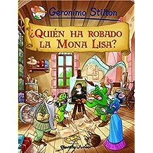 ¿Quién ha robado la Mona Lisa?: Cómic Geronimo Stilton 6 (Comic Geronimo Stilton)