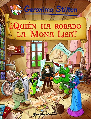 Quién ha robado la Mona Lisa?: Cómic Geronimo Stilton 6 (Comic ...