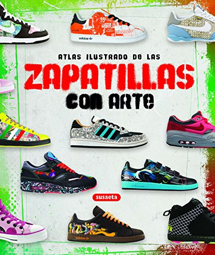 Zapatillas con arte (Atlas Ilustrado) por Intercity