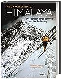 Himalaya: Die höchsten Berge der Welt und ihre Eroberung -