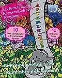 ANTI-STRESS Fluch- und Schimpfmalbuch für Erwachsene: Schimpfwörter zum Ausmalen mit Tiere (Lustige Tierwelt, Blumen, Mandala, fiese Sprüche und Fluchen für Achtsamkeit und Zen Meditation)
