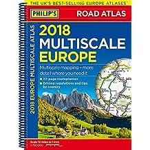 Philip's 2018 Multiscale Road Atlas Europe: (A4 Spiral binding) (Philips Road Atlas)