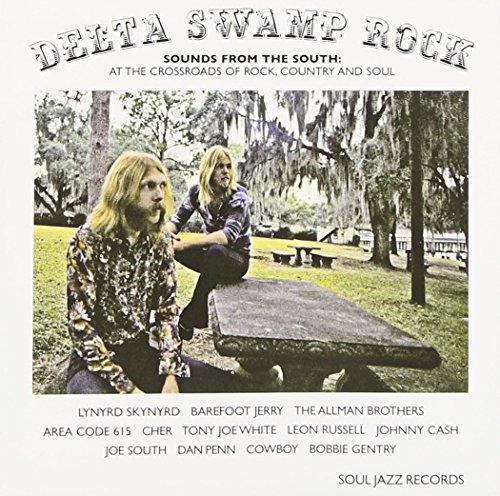 Soul Jazz Records Presents: Delta Swamp Rock (At the Crossroads of Rock, Country and Soul / 2CD) (Audio CD)