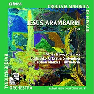 Arambarri: Orchestral and Vocal Works