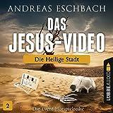 Die heilige Stadt: Das Jesus-Video 2