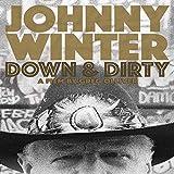 Johnny Winter: Down & Dirty [DVD] [2016]