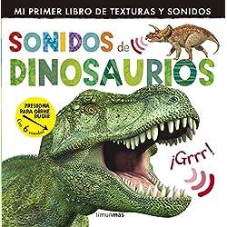 Sonidos De Dinosaurios. Mi Primer Libro De Texturas Y Sonido