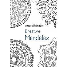 Ausmalkalender - Kreative Mandalas (Tischkalender 2018 DIN A5 hoch): Kalender zum Selberausmalen (Planer, 14 Seiten ) (CALVENDO Kunst) [Kalender] [Apr 08, 2017] Langenkamp, Heike
