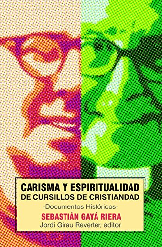 Carisma y espiritualidad de Cursillos de  Cristiandad