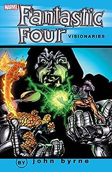 Fantastic Four Visionaries: John Byrne Vol. 4 (Fantastic Four (1961-1996)) by [Byrne, John]