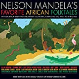King Lion's Gifts: A Story from Nelson Mandela's Favorite African Folktales