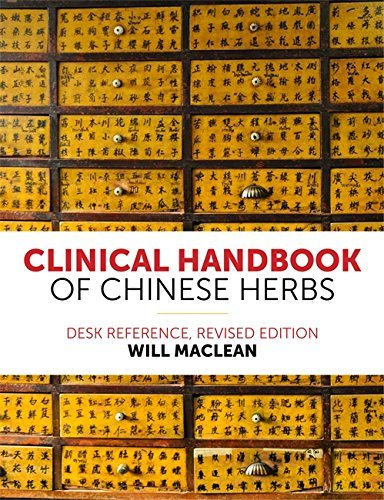 clinical-handbook-of-chinese-herbs-desk-reference-revised-edition