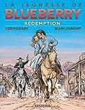 Jeunesse de Blueberry (La) - tome 19 - Rédemption (19)