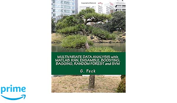 MULTIVARIATE DATA ANALYSIS with MATLAB  KNN, ENSAMBLE, BOOSTING