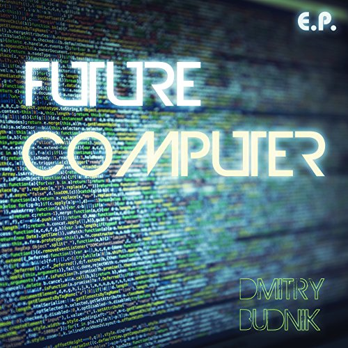 Future Computer (Original Mix)