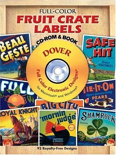 Full-Color Fruit Crate Labels CD-ROM and Book (Dover Electronic Series) by Dover (2001-01-09)