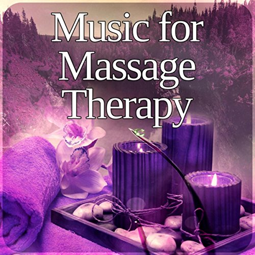 Music for Massage Therapy - Background Music, Soothing SPA for Healthy Lifestyle, Healing Touch, Nature Sounds for Relaxation, Gentle Massage - Healing Touch Therapie