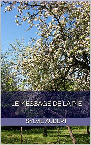 Le message de la pie (Emma de Nespouls t. 2)