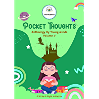 Pocket Thoughts: Anthology By Young Minds