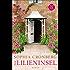 Die Lilieninsel: Roman