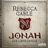 Jonah - Die Lehrjahre (Der König der purpurnen Stadt 1) - Rebecca Gablé