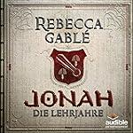 Jonah - Die Lehrjahre (Der König der...