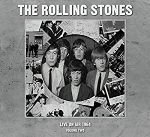 Live On Air 1964 Volume 2 By The Rolling Stones Amazon