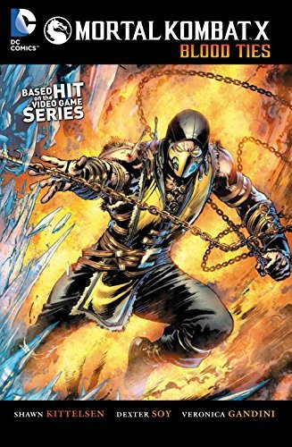 Mortal Kombat X Vol. 1: Blood Ties by Shawn Kittelsen(2015-04-14)