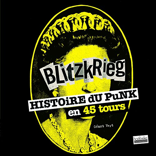 Blitzkrieg: Histoire du punk en 45 tours par Géant Vert