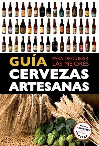 Guía para descubrir las mejores cervezas artesanas (Claves para entender)