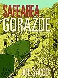 Safe Area Gorazde: The War in Eastern Bosnia 1992-95 usato  Spedito ovunque in Italia