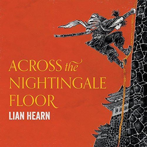 Across the Nightingale Floor: Tales of the Otori, Book 1 (Across-technologie)