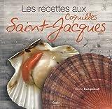 Telecharger Livres Recettes aux coquilles Saint Jacques (PDF,EPUB,MOBI) gratuits en Francaise