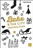 Bake & the City Christmas Tours (BLV)