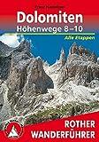 Dolomiten Höhenwege 8-10: Alle Etappen (Rother Wanderführer special)