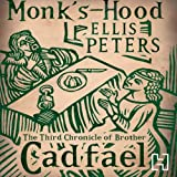 Monk's-Hood: The Third Chronicle of Brother Cadfael