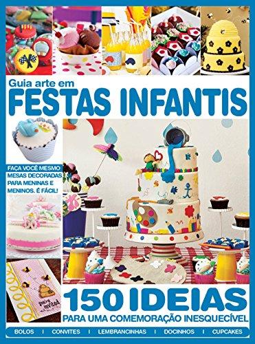 Guia Arte em Festas Infantis (Portuguese Edition) (Halloween Festa Do)